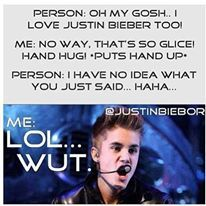 Hahaha I would be like WHAT ARE YOU SERIOUS YOU ARE SO NOT A JUSTIN FAN OR A BELIEBER SO GET OUT-Kenzie