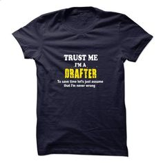 Im a Drafter - #blusas shirt #long hoodie. ORDER NOW => https://www.sunfrog.com/Funny/Im-a-Drafter.html?68278