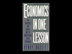 Henry Hazlitt: Economics in One Lesson Audio Book - YouTube