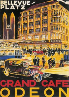 I've been wanting a print of this since we lived in Zurich in 2000. Grand Cafe Odeon in Bellevueplatz, Zurich