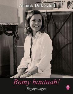 Neuer Romy Schneider Bildband: Romy hautnah! Begegnungen - Berchtesgadener Land Blog