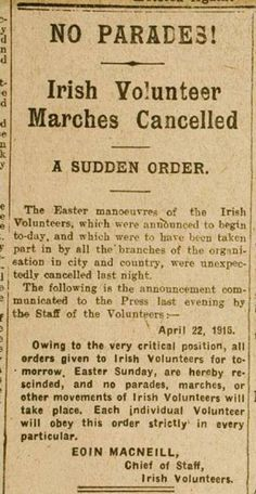 Conter-order of Easter Rising by Eoin MacNeill.