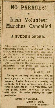 Conter-order of Easter Rising by Eoin MacNeill. Ireland 1916, Dublin Ireland, Ireland Map, Irish Independence, The Ira, Easter Rising, Irish Warrior, Old Irish, Irish Culture