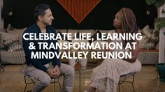 Celebrate Life, Learning & Transformation At Mindvalley Reunion 2017