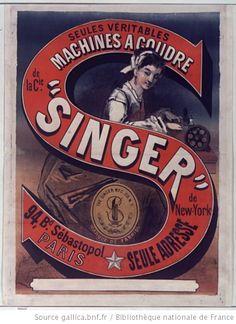 Seules véritables machines à coudre de la Cie Singer de New York... 94 bd Sébastopol Paris,