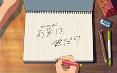 HD wallpaper: Anime, Your Name., Kanji, Kimi No Na Wa., Notebook, Pencil