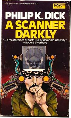 Philip K. Dick, A Scanner Darkly  #SciFi