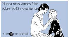 Feliz 2013! | Someecards Brasil
