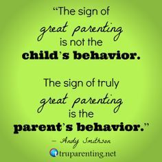 The Sign Of Great Parenting