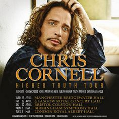 Chris Cornell Higher Truth | Chris Cornell Higher Truth UK Tour 2016