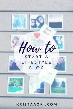 How to Start a Lifestyle & Travel Blog | Krista Aoki, a lifestyle & travel blog - do you want to start blogging? whether you want to make money from your blog, or create a blog you fully own, read this guide so you can become inspired to start a self-hosted WordPress blog for new bloggers!