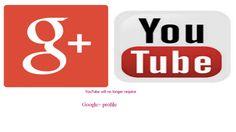 YouTube will no longer require Google+ profile