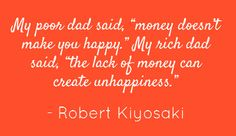 Maybe money can't buy happiness.but it makes things a hell of a lot easier! Wise Quotes, Happy Quotes, Quotes To Live By, Funny Quotes, Making Money Quotes, Robert Kiyosaki Quotes, Rich Dad Poor Dad, Money Cant Buy Happiness, Say That Again