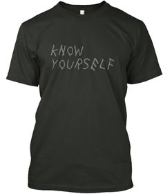 Know Yourself | Teespring