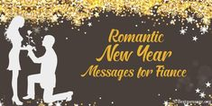 Happy New Year 2021 wishes to fiance. Share Lovely, Romantic Happy New Year Messages for Fiance, Wife, Husband, Lover, Girlfriend. Happy New Year Message, Happy New Year Wishes, Happy New Year 2020, Husband, Romantic, Messages, News, Romance Movies
