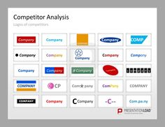 Competitor Analysis PowerPoint Templates Use this template to show the logos of your competitors. #presentationload http://www.presentationload.com/competitor-analysis.html