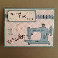 """We R Memory Keepers Next Level 3D embossing folder """"Quilted"""", Sewing machine stamp by Pink Ink.  Sentiment, thread, tape measure and sequin stamps from Clearly Besotted Sew Special stamp set.  Baja Breeze card stock and ribbon by Stampin' Up!"""
