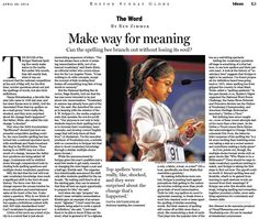 At this year's spelling bee, make way for meaning. Why is spelling showbiz while vocabulary is homework? (Apr. 28, 2013) http://b.globe.com/spellbz