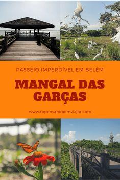 Visitar o parque naturalístico Mangal das Garças foi um dos meus passeios preferidos em Belém do Pará. Quer saber por que?!