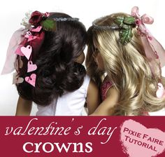 Free Tutorial! How To Make a Valentine's Day Doll Crown for your American Girl Doll. www.pixiefaire.com