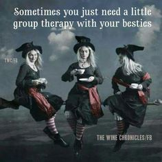 Nothing beats group therapy with your friends! Wiccan, Witchcraft, Witch Quotes, Witch Meme, Pagan Quotes, Coven, Make Me Smile, Besties, Funny Quotes