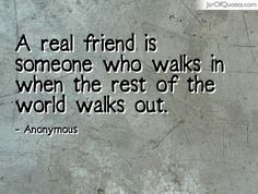 View our entire collection of image quotes that you can save into your jar and share with your friends: A real friend is someone who walks in when the rest of the world walks out. Real Friends, Wisdom, Bff, Quotes, Bullet Journal, Crafts, Quotations, Manualidades, True Friends