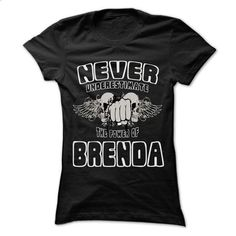 Never Underestimate The Power Of ... BRENDA - 999 Cool - #slouchy tee #victoria secret sweatshirt. I WANT THIS => https://www.sunfrog.com/LifeStyle/Never-Underestimate-The-Power-Of-BRENDA--999-Cool-Name-Shirt-.html?68278