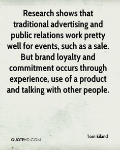 tom-eiland-quote-research-shows-that-traditional-advertising-and-publi.jpg 800×1,000 ピクセル