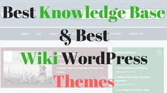 10+ Best Knowledge Base & Best Wiki WordPress Themes of 2017