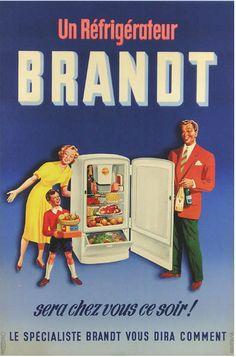 Réfrigérateur Brandt - 1950 - Old Pub, Image Fun, Vintage Advertisements, Blue Backgrounds, Vintage Posters, Refrigerator, Illustrations, Advertising, Abs