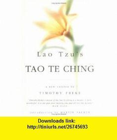 Lao Tzus Tao Te Ching (Chinese Popular Classics) (9780749919665) Laozi, Timothy Freke , ISBN-10: 0749919663  , ISBN-13: 978-0749919665 ,  , tutorials , pdf , ebook , torrent , downloads , rapidshare , filesonic , hotfile , megaupload , fileserve