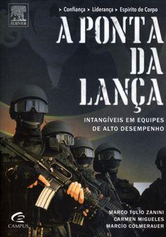 A Ponta da Lança - Intangíveis Em Equipes de Alto Desempenho