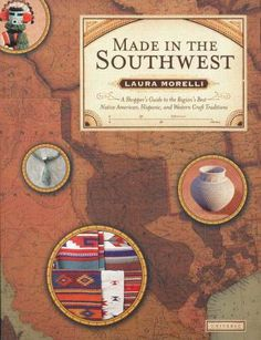 (Book) Made in the Southwest | Laura Morelli -- for mom