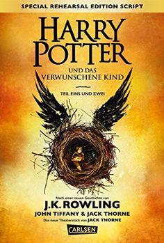 {Rezension} Harry Potter und das verwunschene Kind von J. K. Rowling, John Tiffany & Jack Thorne