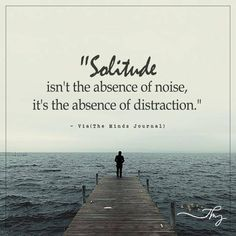 Solitude isn't the absence of noice True Quotes, Words Quotes, Wise Words, Apj Quotes, Sayings, Peace Quotes, Solitude Quotes, Adorable Petite Fille, The Absence