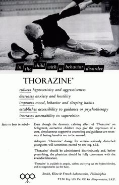 THORAZINE ... Witch doctor pharmaceutical company, Smith, Kline and French Laboratory SATURATED American media with their miracle drug that would solve the ills and woes that plagued every aspect of daily living.