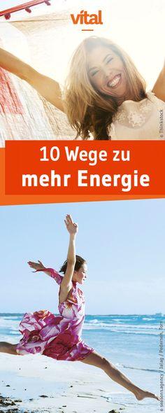 Mit diesen 10 Tipps ladet ihr euer Akku wieder neu auf und bekommt nicht nur mehr Energie, sondern beseitigt auch Stress!