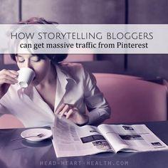 How Storytelling Bloggers Get Massive Traffic From Pinterest