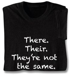 There/their. They're not the same!