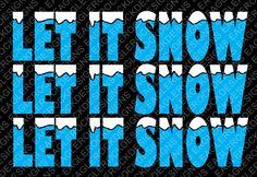 SVG, DXF, EPS Cut File, Let It Snow, Christmas Sayings Svg, Santa Svg, Christmas Svg, Elf Svg, Snow Svg,  Svg Vector File, Svg Design by EagleRockDesigns on Etsy
