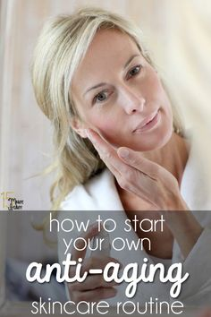 How to create your own anti-aging #skincare routine
