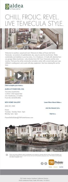 TRI Pointe Homes - Aldea at Paseo del Sol      Comfy Home. Carefree Living. New Homes in Temecula.     http://www.tripointehomes.com/Community-Aldea-at-Paseo-del-Sol-34.cfm