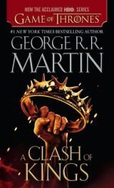 A Clash of Kings, by Martin, George R. R.