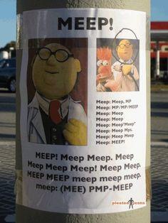 MEEP!  MEEP!...made me giggle