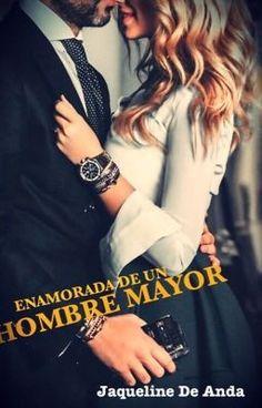 """Read """"Enamorada De Un Hombre Mayor (Editando) - Capitulo 1"""" #wattpad #teen-fiction"""