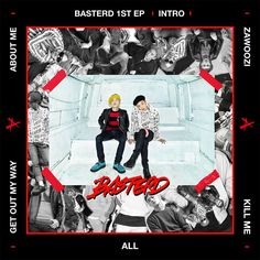 Basterd 바스터드 | BASTERD 1ST EP