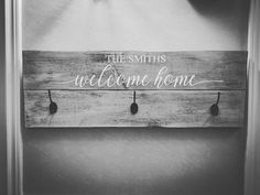 Instead of a sign you could choose to make a coat rack at our studio instead. Our first classes start this weekend. Check our website for available times. Rustic Coat Rack, Urban Rustic, Welcome Home, Will Smith, Inspirational, Sign, Times, Website, Studio