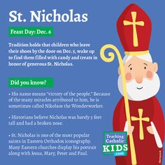 The feast of St. Nicholas on December sixth is a great time to celebrate the life of the beloved fourth-century bishop. Here's his fascinating story, and five ways to celebrate with your kids. Saints For Kids, Catholic Kids, Saint Nicholas, Time To Celebrate, Did You Know, Names, Teaching, Children