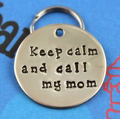 Custom Dog ID Tag  -  Nu Gold aka Red Brass - Personalized Dog Name Tag - Keep Calm and Call My Mom on Etsy, $11.00