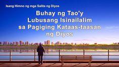 """Tagalog Christian Song   """"Buhay ng Tao'y Lubusang Isinailalim sa Pagigin... Praise Songs, Worship Songs, Christian Songs, Tagalog, Orchestra, Musicals, God, Persona, Video"""